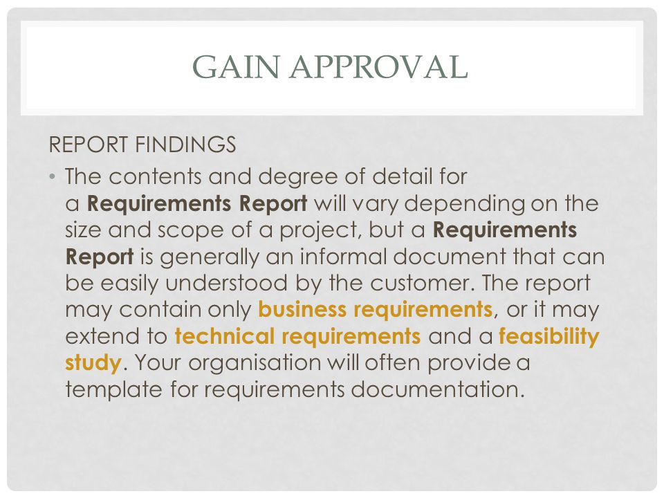 Gain approval REPORT FINDINGS