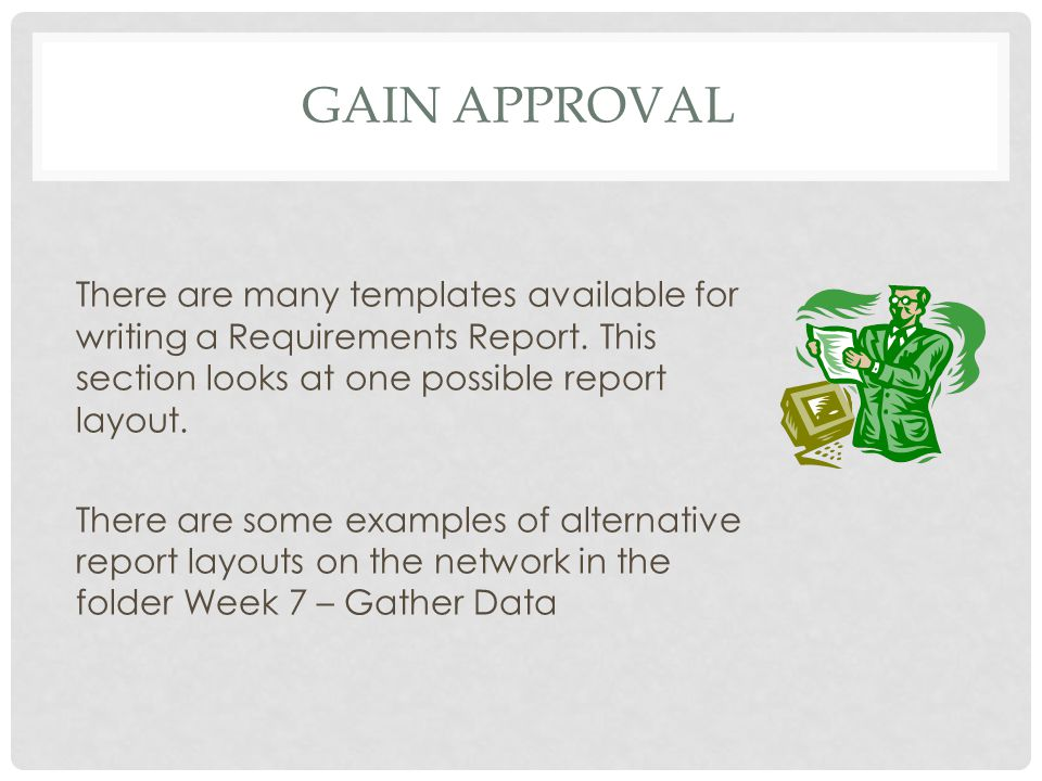 Gain approval