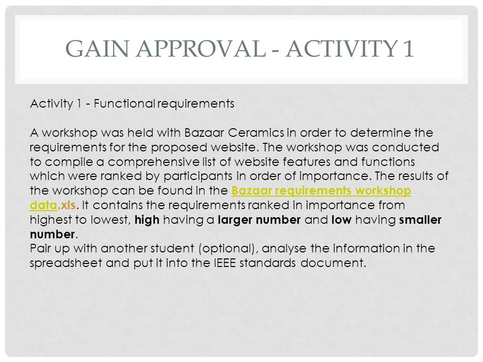 Gain approval - Activity 1