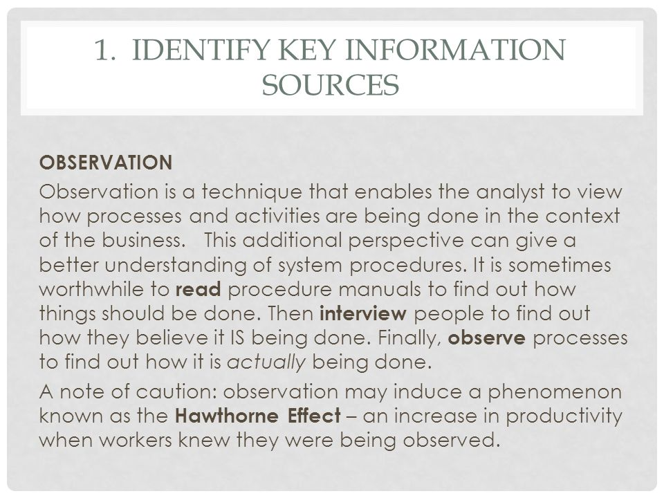 1. Identify key information sources