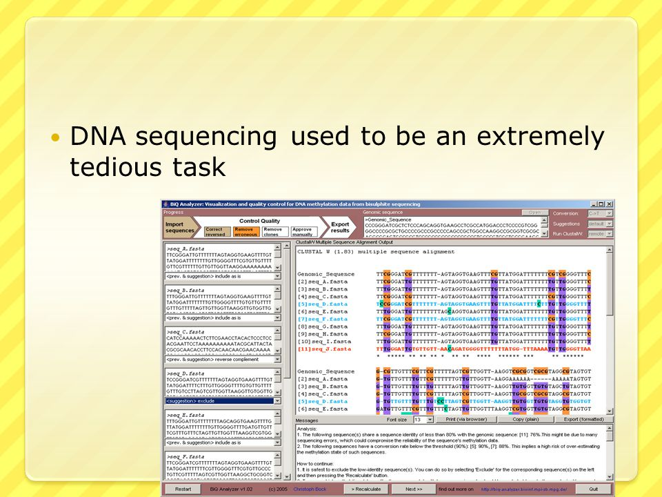 DNA sequencing used to be an extremely tedious task