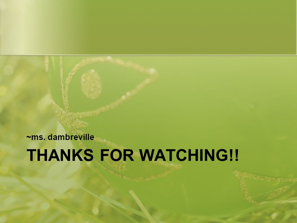 ~ms. dambreville Thanks for Watching!!