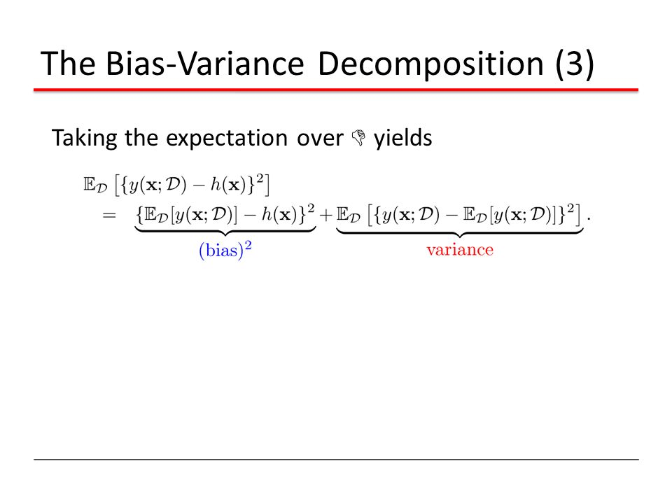 The Bias-Variance Decomposition (3)