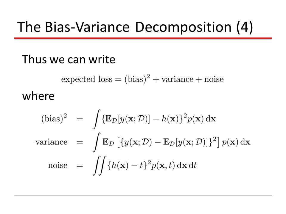 The Bias-Variance Decomposition (4)