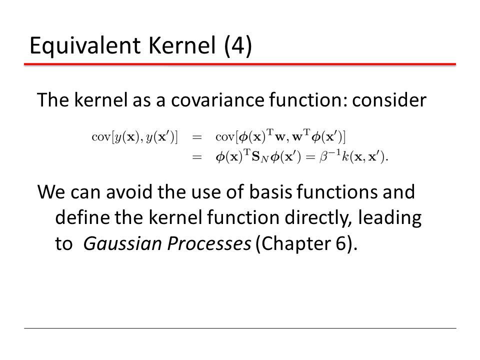 Equivalent Kernel (4)