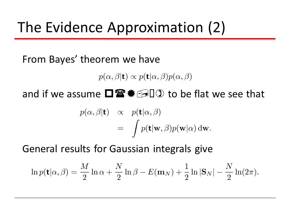 The Evidence Approximation (2)