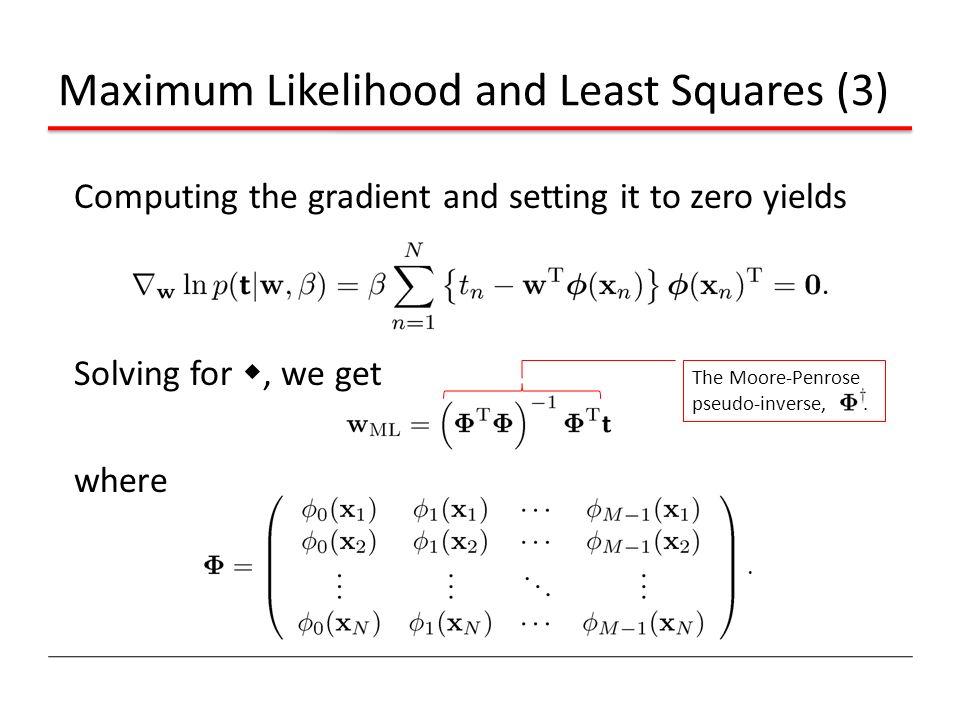 Maximum Likelihood and Least Squares (3)