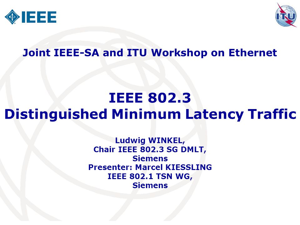 IEEE Distinguished Minimum Latency Traffic
