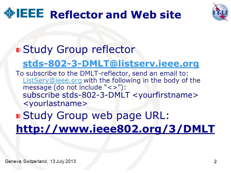 Study Group web page URL: http://www.ieee802.org/3/DMLT