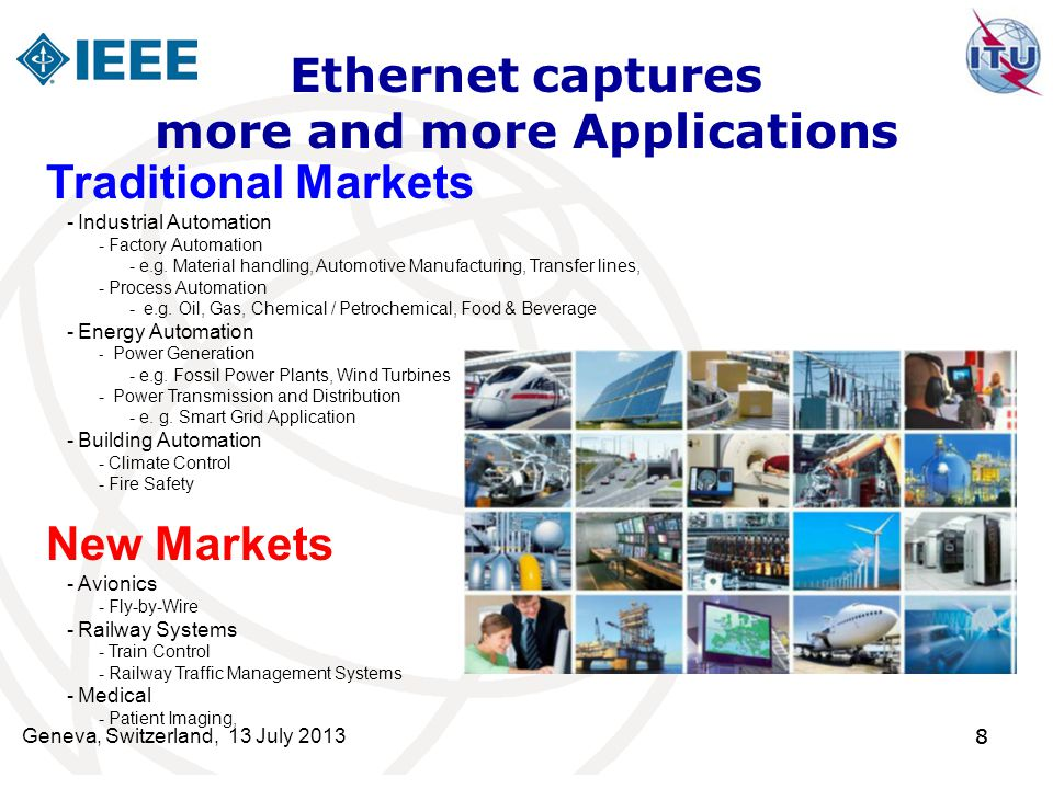 Ethernet captures more and more Applications