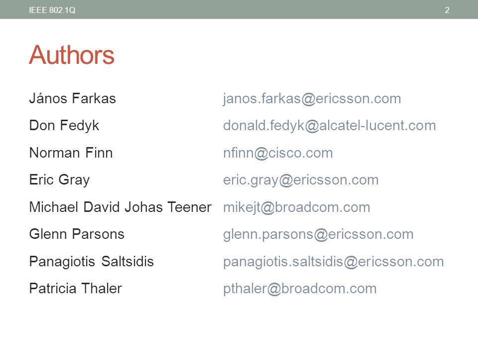 Authors János Farkas janos.farkas@ericsson.com Don Fedyk