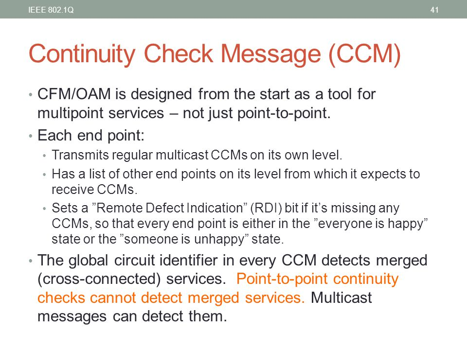 Continuity Check Message (CCM)