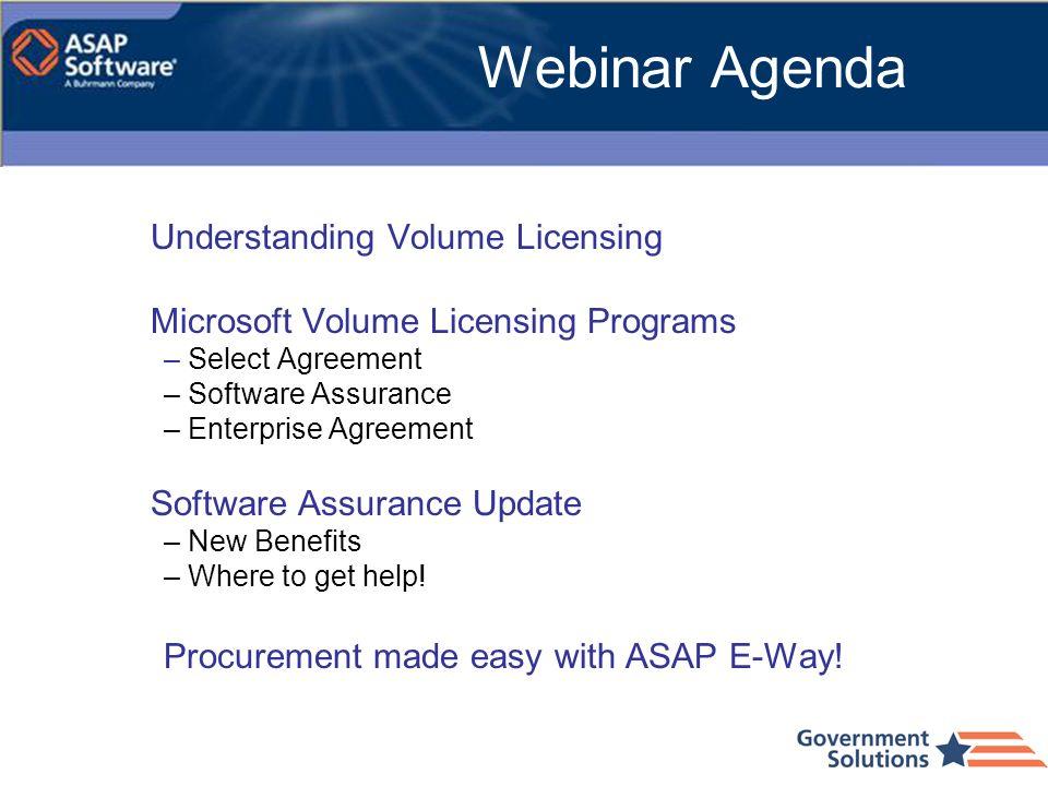 Webinar Agenda Understanding Volume Licensing