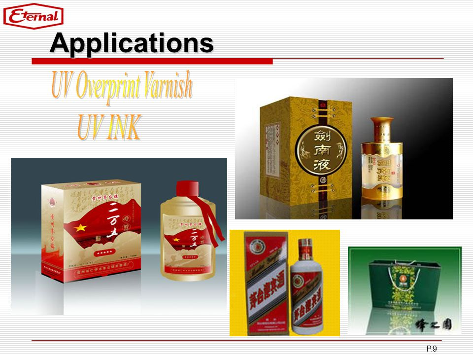 Applications UV Overprint Varnish UV INK