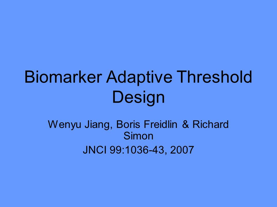 Biomarker Adaptive Threshold Design