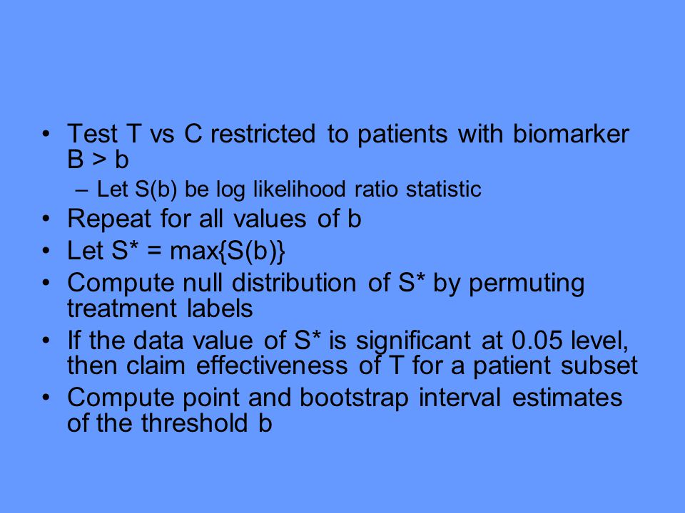 Test T vs C restricted to patients with biomarker B > b