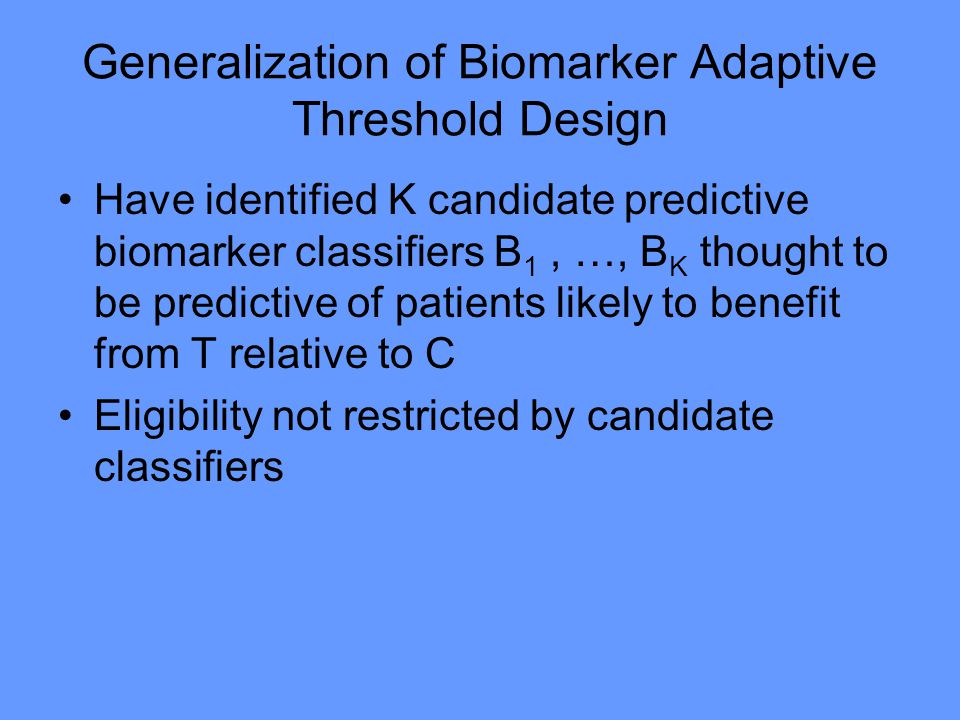 Generalization of Biomarker Adaptive Threshold Design