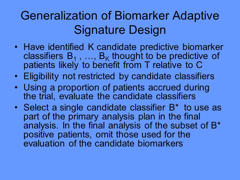 Generalization of Biomarker Adaptive Signature Design