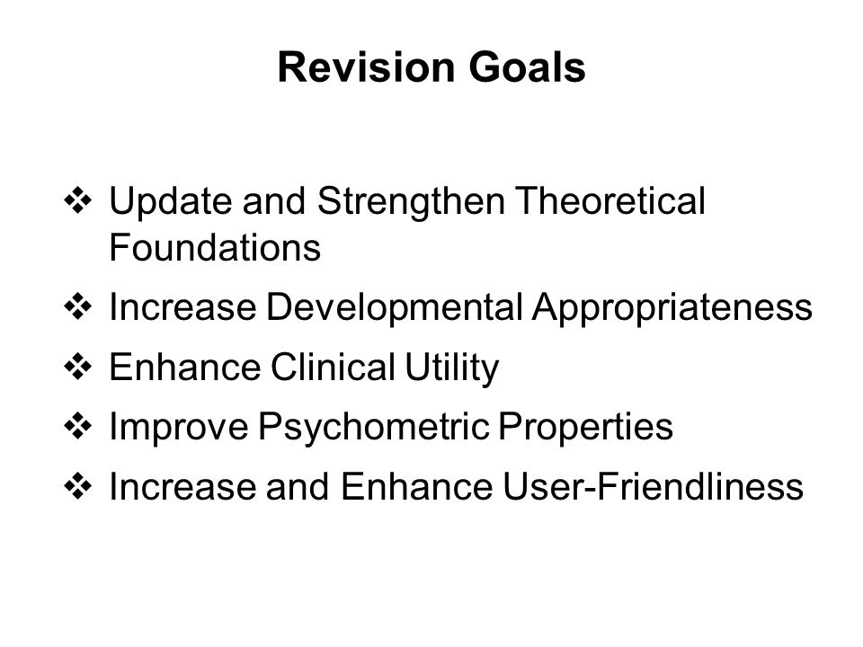 Revision Goals Update and Strengthen Theoretical Foundations