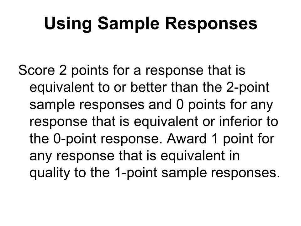 Using Sample Responses