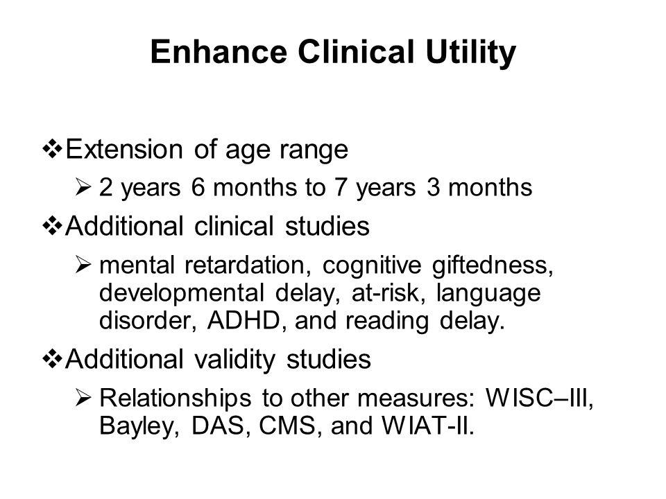 Enhance Clinical Utility