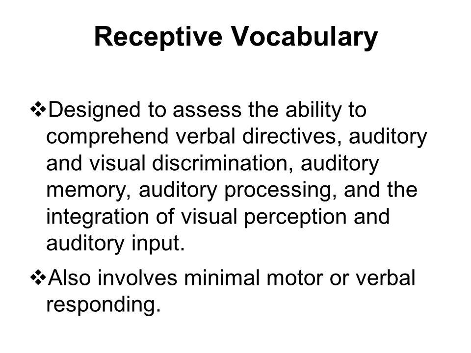 Receptive Vocabulary