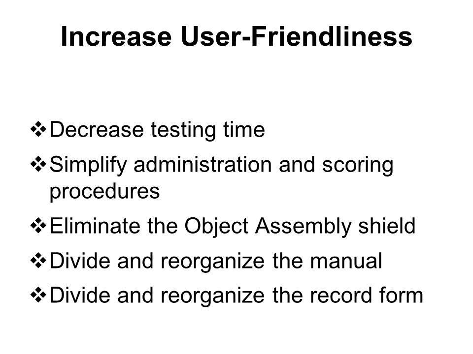 Increase User-Friendliness