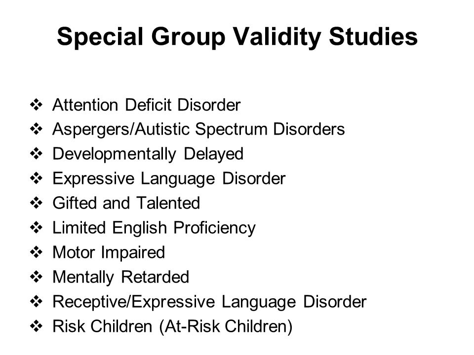 Special Group Validity Studies