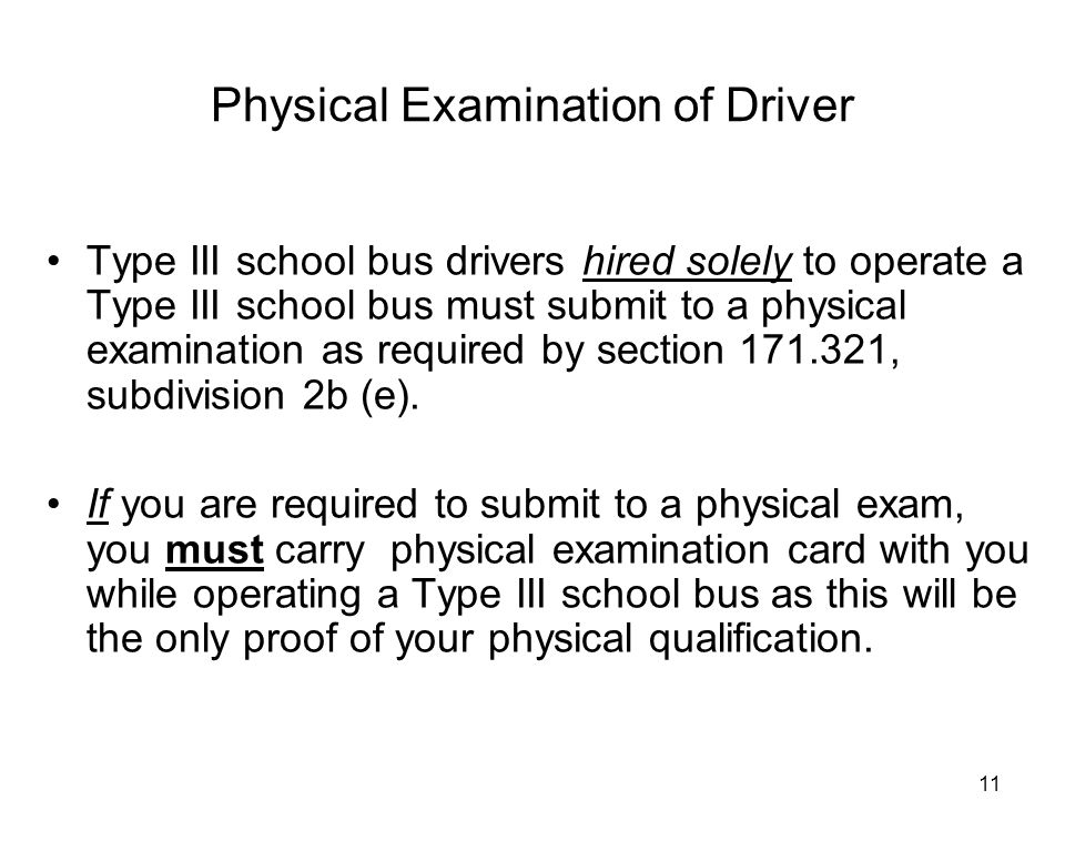 Physical Examination of Driver
