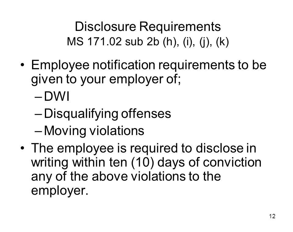 Disclosure Requirements MS 171.02 sub 2b (h), (i), (j), (k)