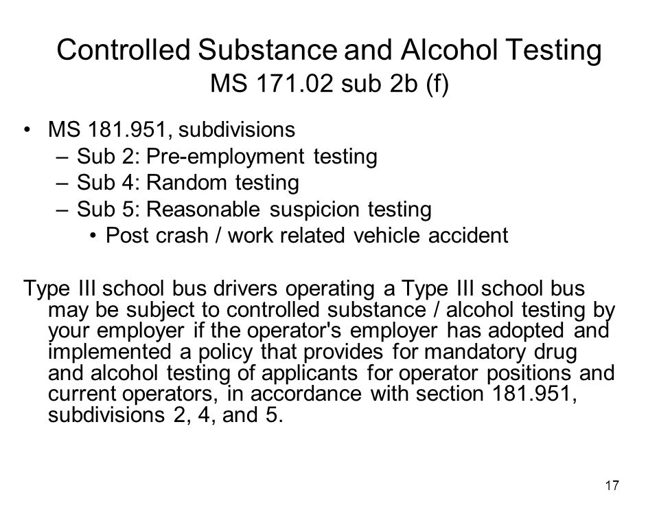 Controlled Substance and Alcohol Testing MS 171.02 sub 2b (f)