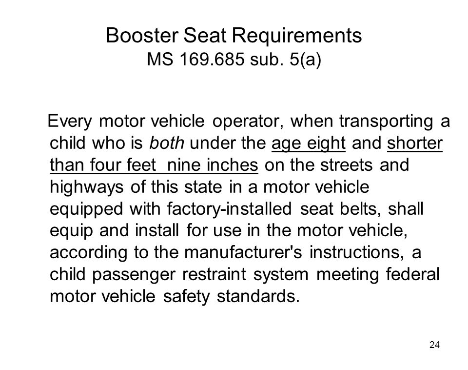 Booster Seat Requirements MS 169.685 sub. 5(a)