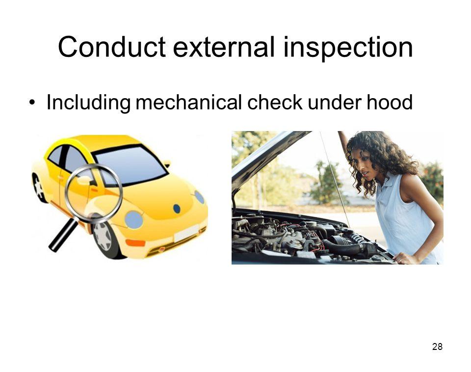 Conduct external inspection