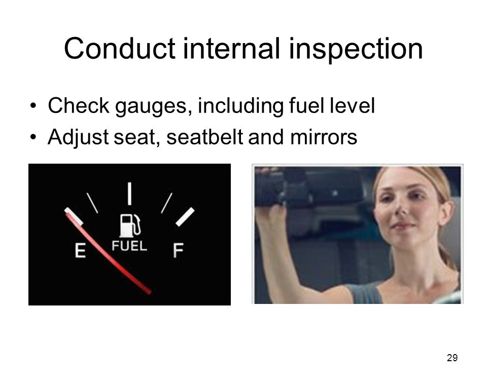 Conduct internal inspection