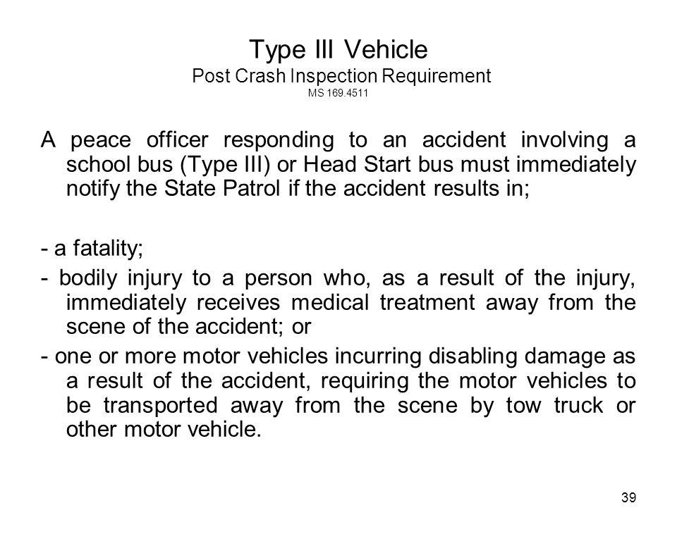 Type III Vehicle Post Crash Inspection Requirement MS 169.4511