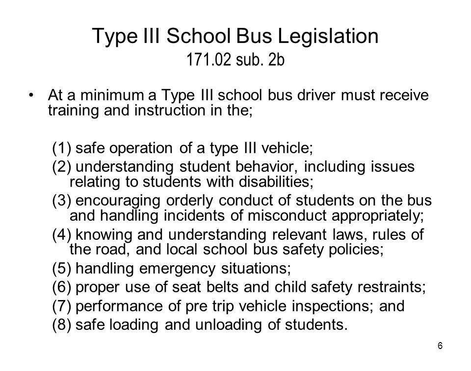 Type III School Bus Legislation 171.02 sub. 2b
