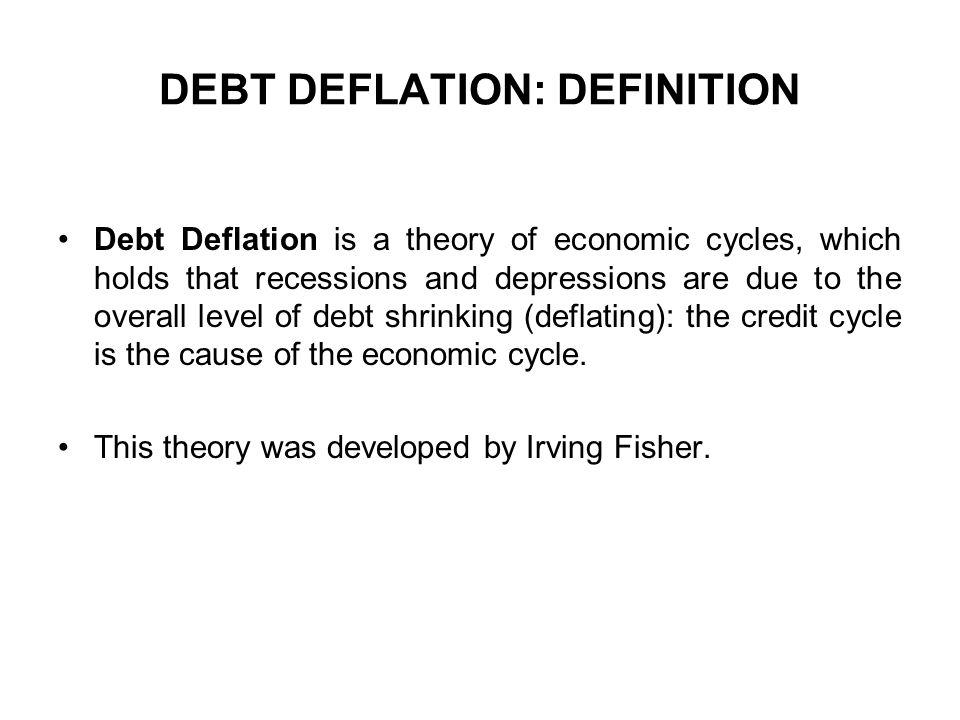 DEBT DEFLATION: DEFINITION
