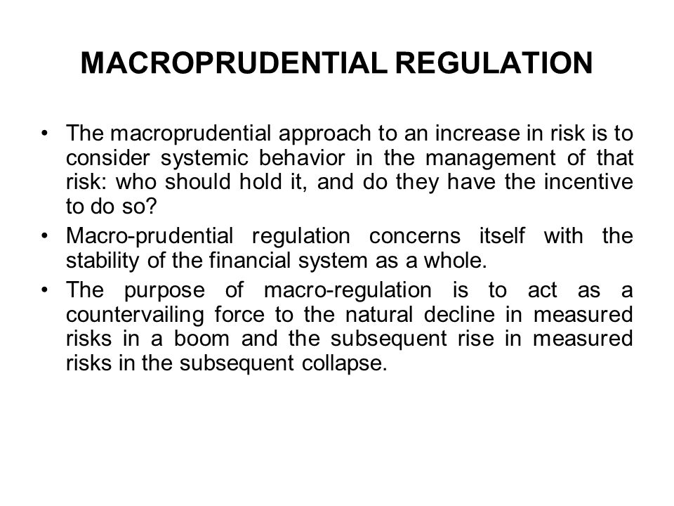 MACROPRUDENTIAL REGULATION