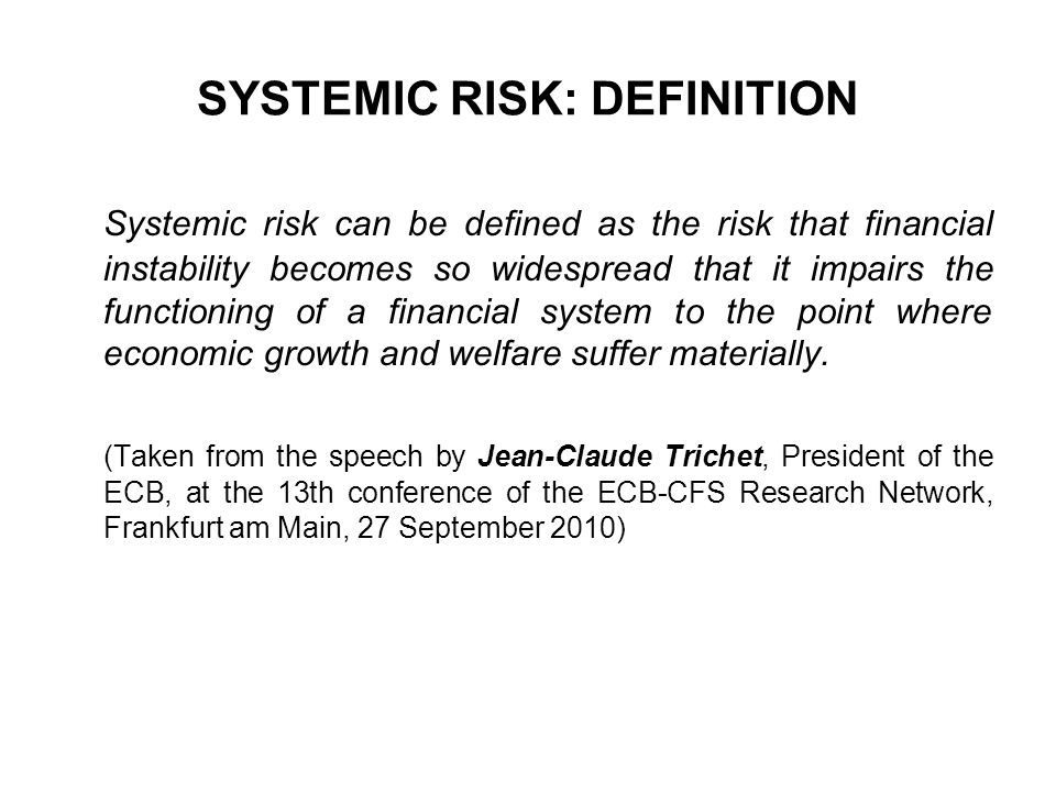 SYSTEMIC RISK: DEFINITION