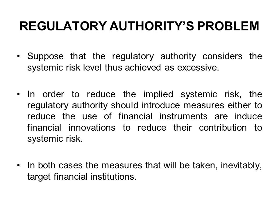 REGULATORY AUTHORITY'S PROBLEM