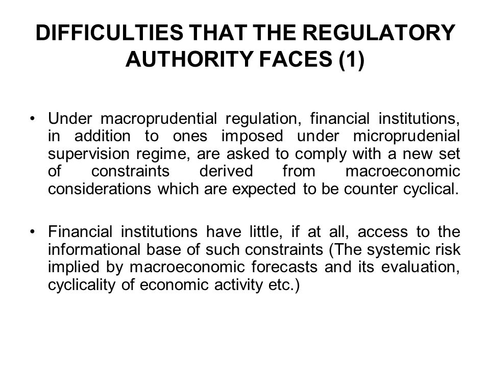 DIFFICULTIES THAT THE REGULATORY AUTHORITY FACES (1)