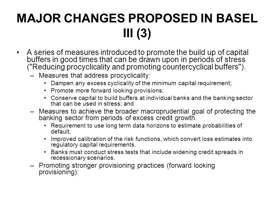 MAJOR CHANGES PROPOSED IN BASEL III (3)
