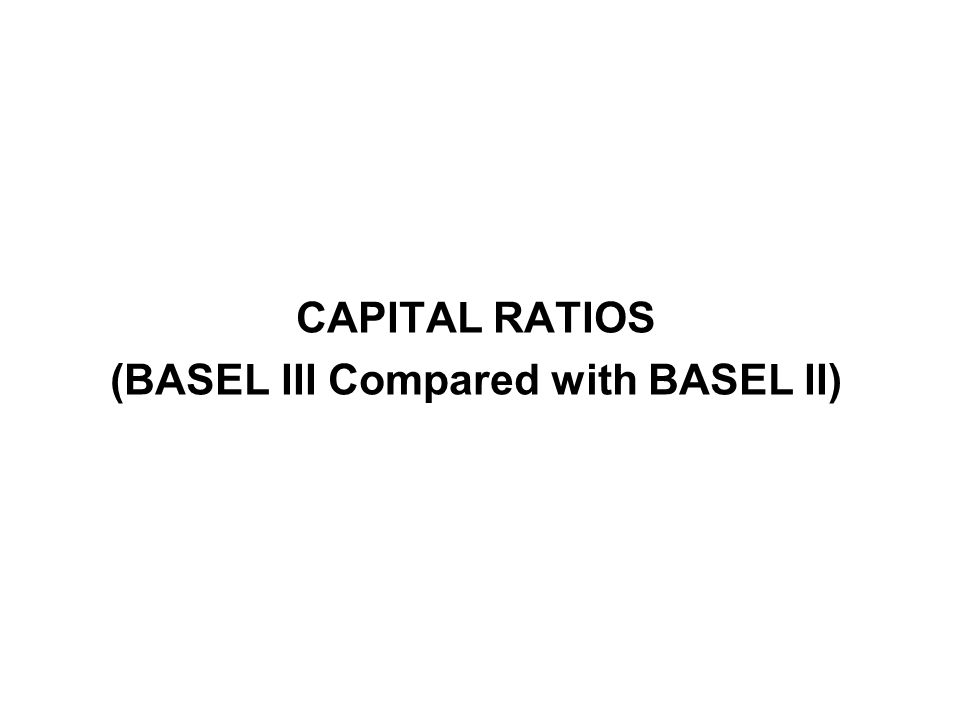 (BASEL III Compared with BASEL II)