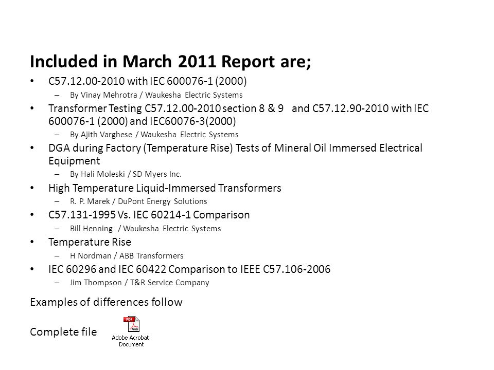 Included in March 2011 Report are;