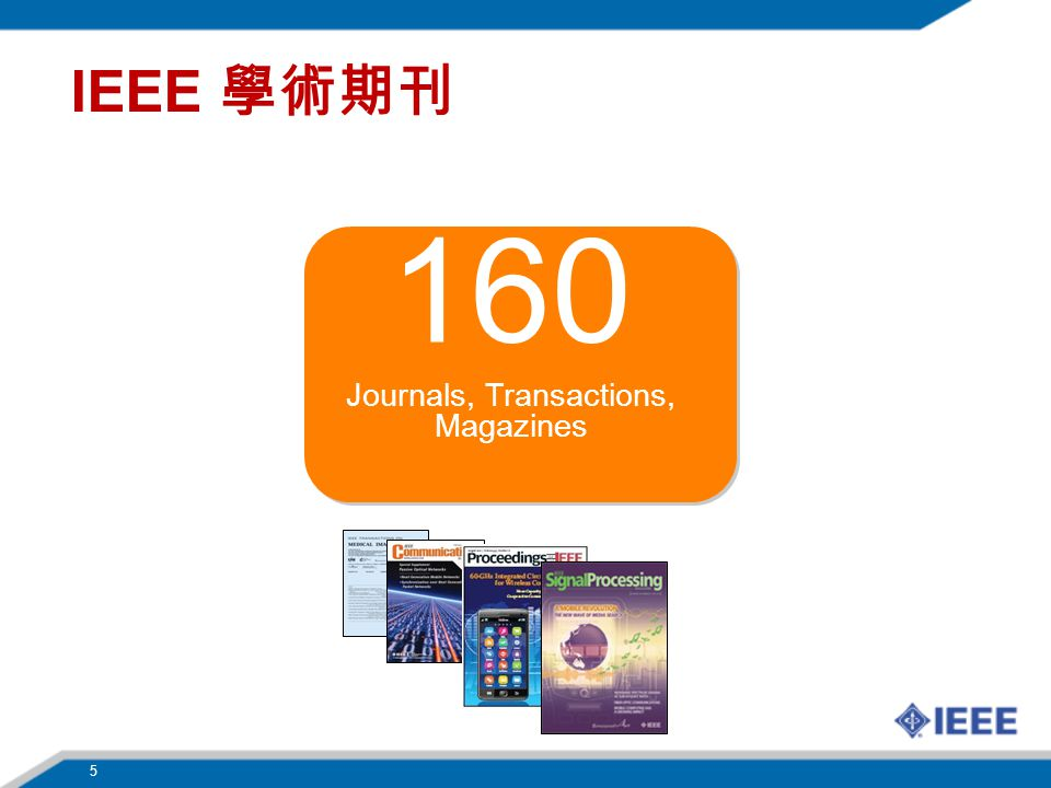 Journals, Transactions, Magazines