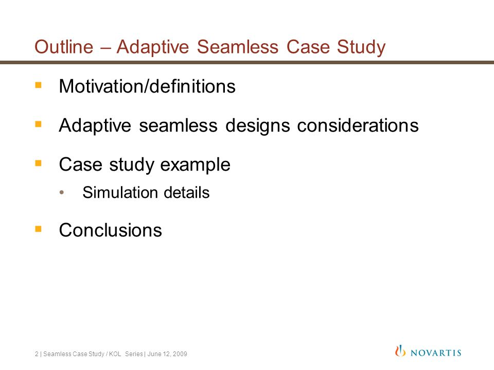 Outline – Adaptive Seamless Case Study