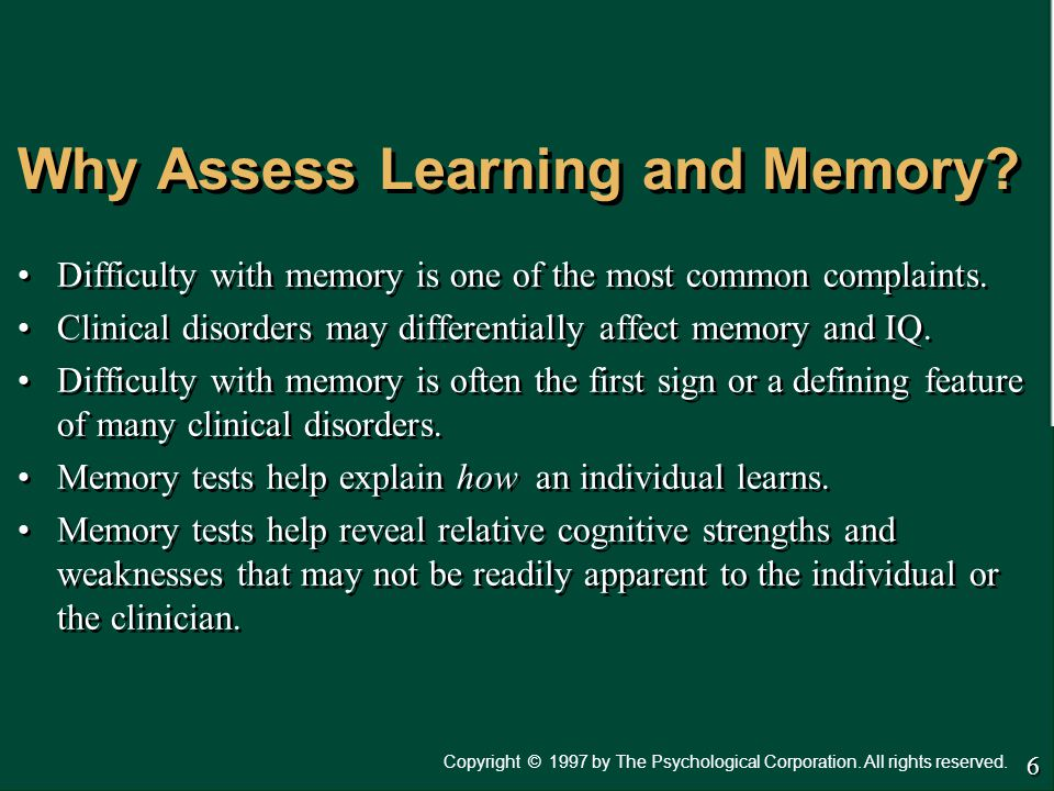 Why Assess Learning and Memory