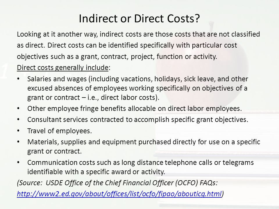 Indirect or Direct Costs
