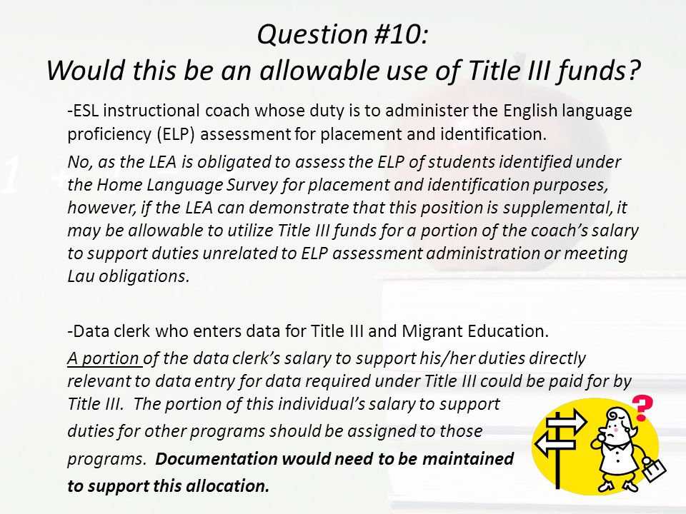 Question #10: Would this be an allowable use of Title III funds
