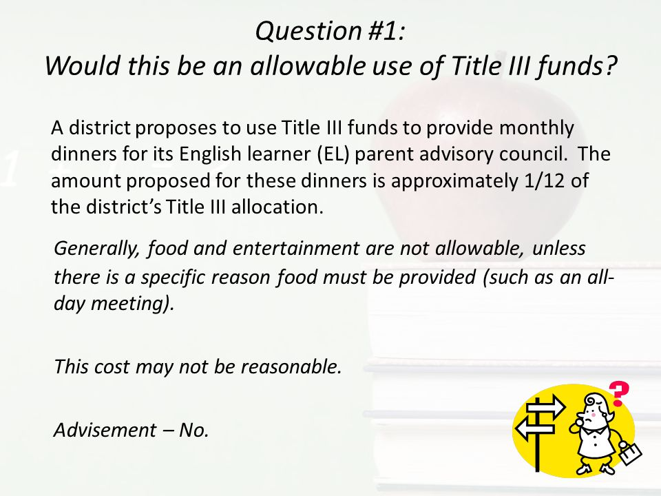 Question #1: Would this be an allowable use of Title III funds